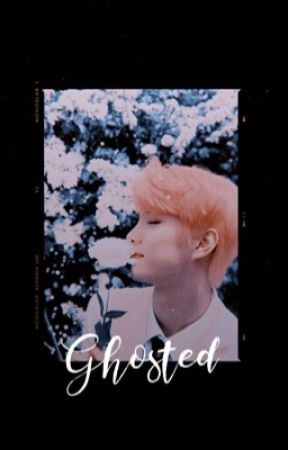 ✓ ghosted | jcm by -adorreeric