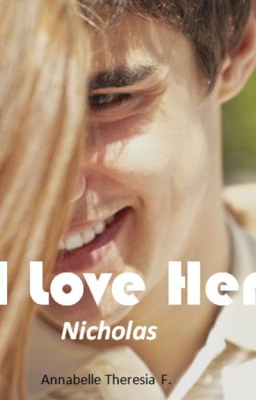 I Love Her 3 : Nicholas
