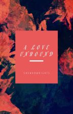 Love Unbowed by Asmaah_Haqq