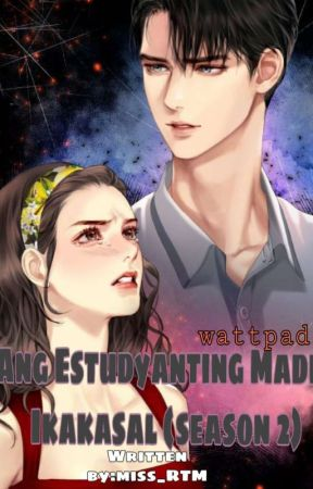 Ang Estudyanting Madre Ikinasal (SEASON2) by miss_RTM