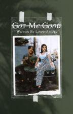 Got Me Good ↡ A Cardi B & Monster Woo Fanfiction  by ThelovelyAngels