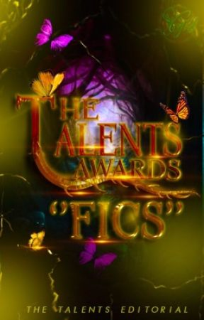 "The Talents ""Fics"" Awards by TheTalents"