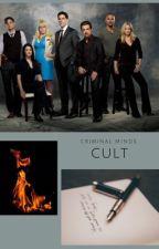 Cult (Criminal Minds) by Clara_Josh