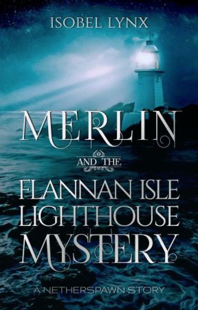 Merlin and the Flannan Isle Lighthouse Mystery by Kamiccola