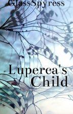 Luperca's Child by GlassSpyress
