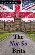 The Not-So Brits by zalexandrak