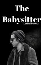 The Babysitter//h.s au by LyricalBeauty
