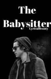 The Babysitter//h.s au by LyricalBeauty