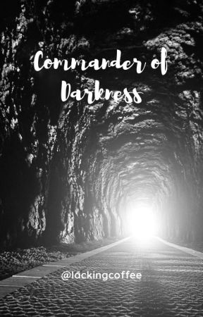 Commander of Darkness by lackingcoffee