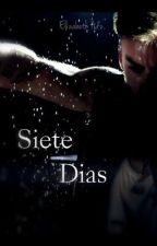 Siete Días by ElizaLeto98