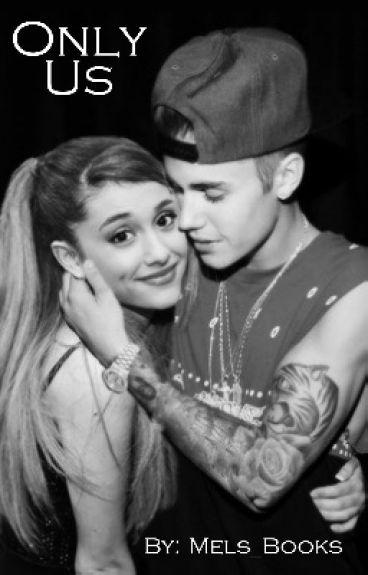 Only us ( vervolg Only you) Ft Justin Bieber, One direction en Austin Mahone
