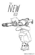 The new kid by splutsplut