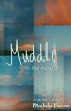 Muddle In the Middle by mantasha885