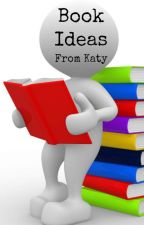 Book Ideas by It_is_Katy
