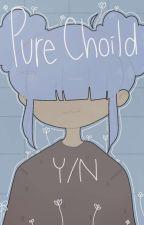 Pure Choild (BNHA READER INSERT) by Softamaka