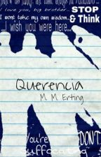 Querencia-- A Collection of Poems by VoldemortDecided