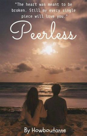 Peerless by Howboutanne