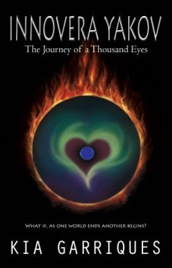 Innovera Yakov and the Journey of a Thousand Eyes by Kia Garriques