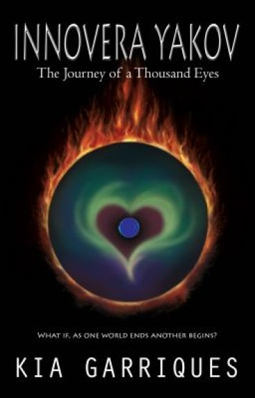 Innovera Yakov and the Journey of a Thousand Eyes by Kia Garriques by KiaGarriques