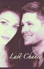 One Last Beginning: A Last Chance {Jensen Ackles Fanfic} *under editing* by shewayward-