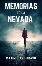 Memorias de la Nevada by Bilingord