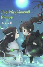 The Mischievous Prince by Ella-SoRa