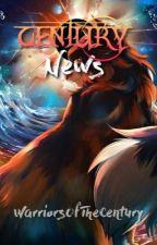 Century News || Edition One by WarriorsOfTheCentury