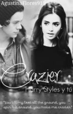 Crazier <<Harry Styles y tú>> by cutesiclexstyles
