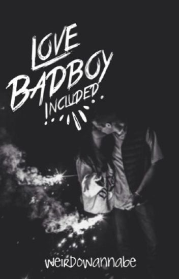 Love, Badboy included