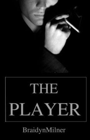 The Player by BraidynMilner