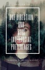 One Direction // 5SOS Interracial Preferences by Sessions98