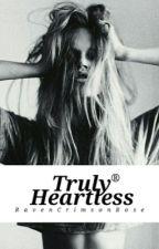 Truly Heartless by RavenCrimsonRose