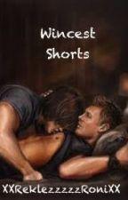 Wincest Shorts! by xxReklezzzzzRonixx