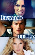 BUSCANDO UNA LUZ by Vivirlocamente