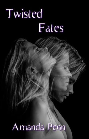 Twisted Fates by AmandaPenn