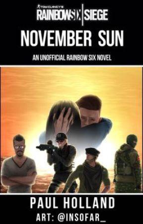 Rainbow Six: November Sun by paul-writes