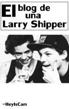 El blog de una Larry Shipper. by -HeyIsCam