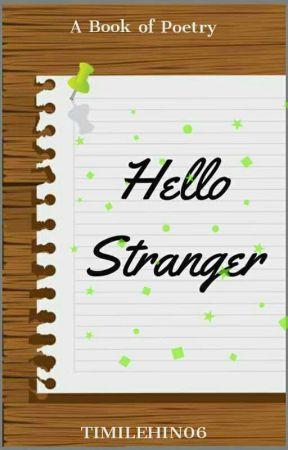 Hello Stranger  by Timilehin06
