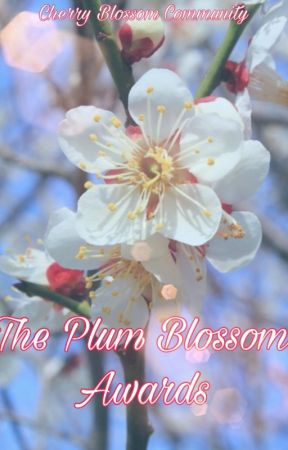 The Plum Blossom Awards 2020 🌼 by CherryBlossomBC
