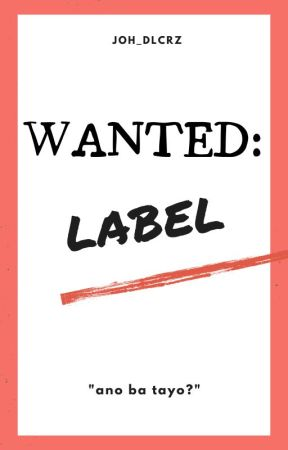 Wanted: Label [ON-HOLD] by joh_dlcrz