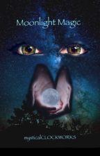 Moonlight Magic by mysticalCLOCKWORKS