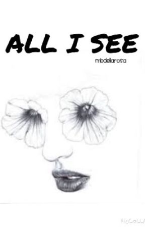 All I see is you by MBDellarosa
