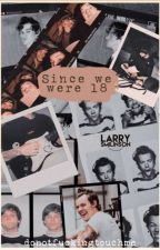 since we were 18 ➺ larry stylinson by donotfuckingtouchme
