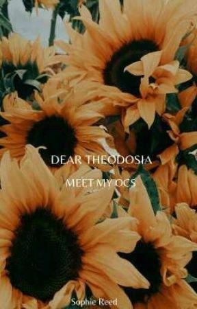 DEAR THEODOSIA - MEET MY OCS  by marvel_moonlark