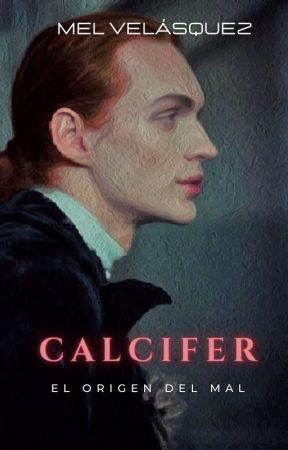Calcifer, El Origen del Mal [Blut Kreuz 0] by Mel_Licht_Dunkelheit