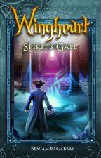 Wingheart: Spirit's Gate by BenjaminGabbay