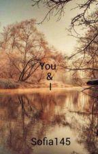 You & I by sofia145