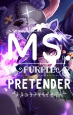 Ms. Purple Pretender by Mystic_Slytherin