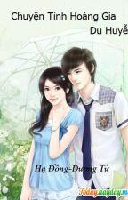 Chuyện Tình Hoàng Gia by mylan91423