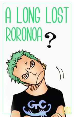 A Long Lost Roronoa [One Piece] by Yukitamago